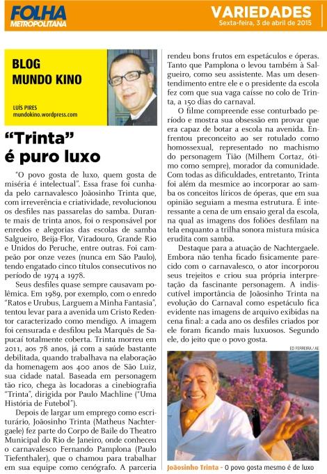 FOLHA METRO 150403 - TRINTA